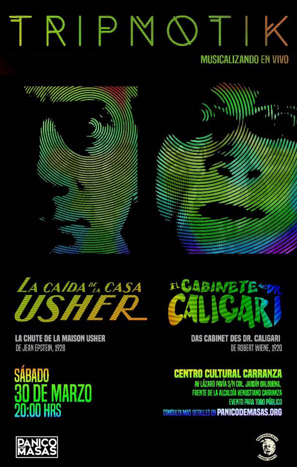La Caída de la Casa Usher / El Gabinete del Dr Caligari Musicalizados en vivo por Tripnotik